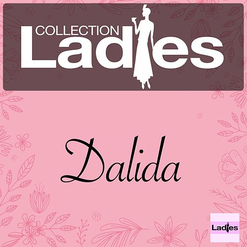 Ladies Collection von Dalida