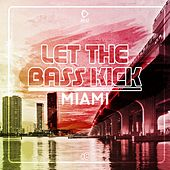 Let the Bass Kick in Miami, Vol. 8 by Various Artists