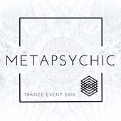 Play & Download Metapsychic - Trance Event 2010 by Various Artists | Napster