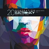 Play & Download Generation Electronica, Vol. 1 (20 Tech House Tunes) by Various Artists | Napster