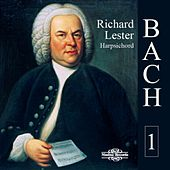 Bach: Works for Harpsichord, Vol. 1 by Richard Lester