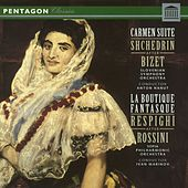 Shchedrin: Carmen Suite & Respighi: La Boutique fantasque by Various Artists