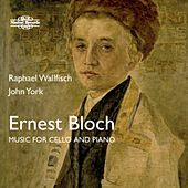 Bloch: Music for Cello & Piano by John York