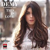 This Is Love (Eurovision 2017) by Demy (GR)