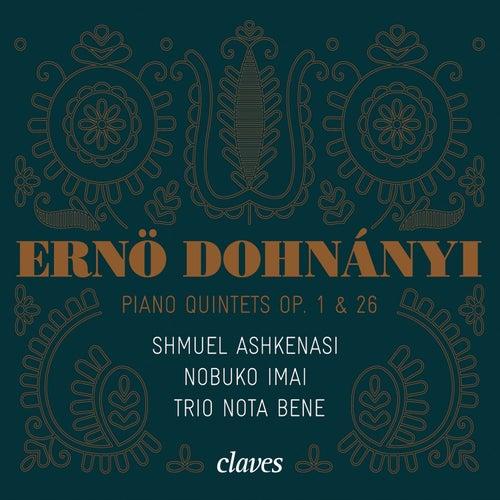 Dohnányi: Piano Quintets Op. 1 & 26 by Nobuko Imai