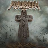 Grave Danger by Foreseen HKI