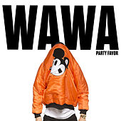 Play & Download Wawa by Party Favor | Napster