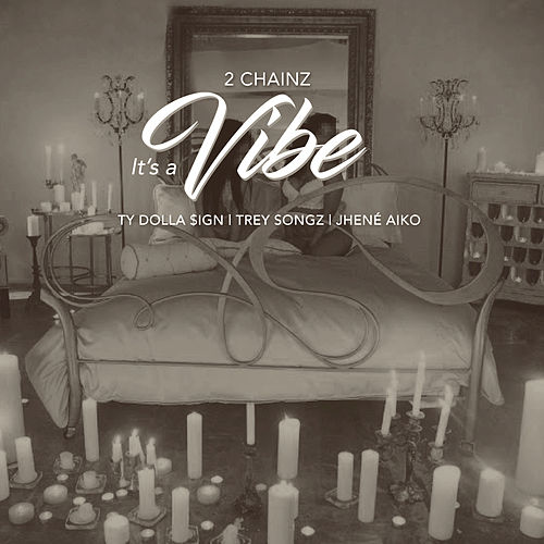 Play & Download It's A Vibe by 2 Chainz | Napster
