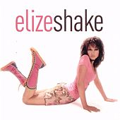 Play & Download Shake by Elize | Napster