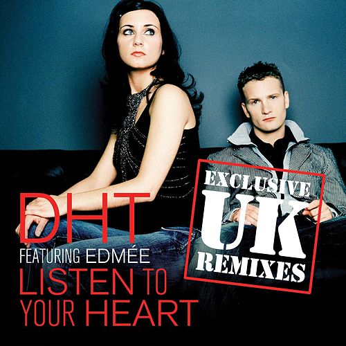 Listen to Your Heart by D.H.T.