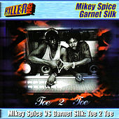 Play & Download Toe 2 Toe by Mikey Spice | Napster