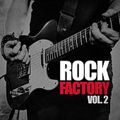 Rock Factory, Vol. 2 (Indie Manufactured) di Various Artists