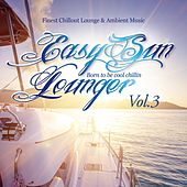Easy Sun Lounger, Born to Be Cool Chillin, Vol.3 (Finest Chill Out Lounge & Ambient Music) by Various Artists