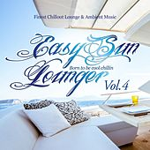 Easy Sun Lounger, Born to Be Cool Chillin, Vol.4 (Finest Chill Out Lounge & Ambient Music) by Various Artists