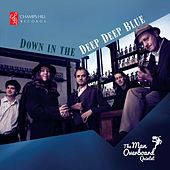 Play & Download Down in the Deep Deep Blue by Man Overboard Quintet | Napster