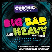 Big Bad & Heavy,  Pt. 3 by Various Artists