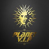 Play & Download Planet V.I.P by Various Artists | Napster