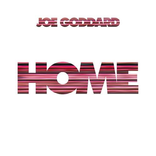 Home de Joe Goddard