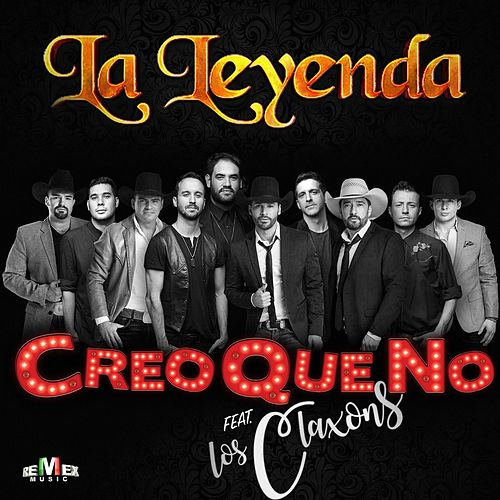 Play & Download Creo Que No by La Leyenda | Napster