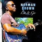 Play & Download Let It Go by Norman Brown | Napster