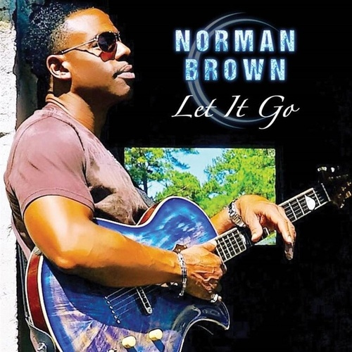 Let It Go by Norman Brown