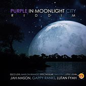 Purple in Moonlight City Riddim by Various Artists