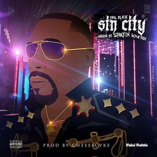Play & Download Sin City Wanna Be Startin Somethin by Paul Black | Napster