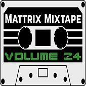 Mattrix Mixtape: Volume 24 de Various Artists