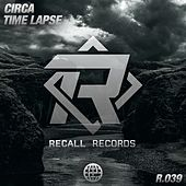 Time Lapse by Circa