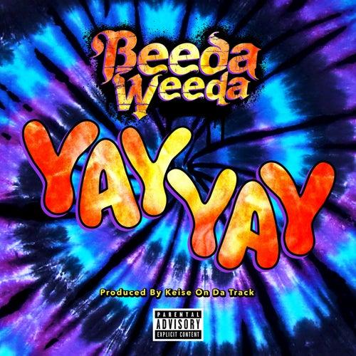 Play & Download Yay Yay by Beeda Weeda | Napster