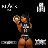 Game Winners by Black Ice