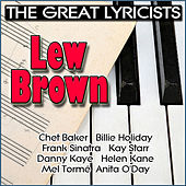 The Great Lyricists - Lew Brown by Various Artists