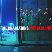 Play & Download Wonderland by Charlatans U.K. | Napster