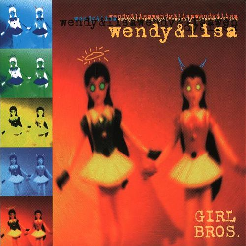 Play & Download Girl Bros. (1998) by Wendy and Lisa | Napster