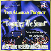 Play & Download The Alaskan Project: Together We Stand by Various Artists | Napster