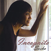 Play & Download Incognito by Sasha | Napster