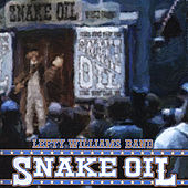 Play & Download Snake Oil by Lefty Williams | Napster