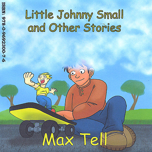 Little Johnny Small and Other Stories - English Only by Max Tell