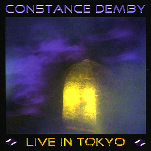 Play & Download Constance Demby - Live in Tokyo by Constance Demby | Napster