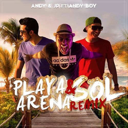 Play & Download Playa ( Arena y Sol Remix) [feat. Andy Boy] by Andy | Napster