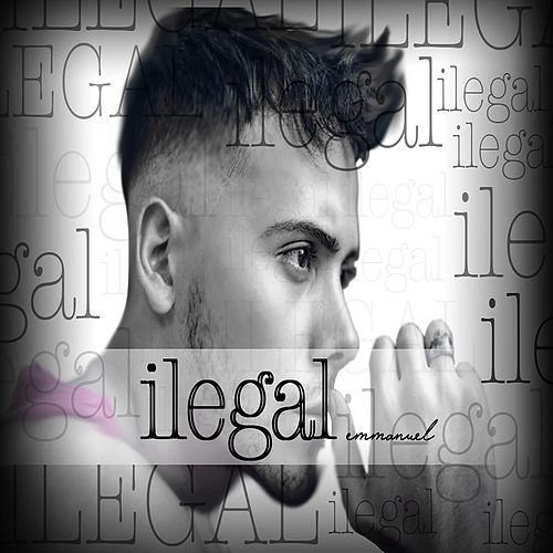 Play & Download Ilegal Acústico by Emmanuel | Napster