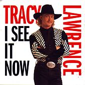 Play & Download I See It Now by Tracy Lawrence | Napster