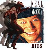 Greatest Hits by Neal McCoy