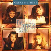 Play & Download Greatest Hits by The Forester Sisters | Napster