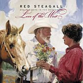 Play & Download Love Of The West by Red Steagall | Napster