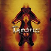 Play & Download Tantric by Tantric | Napster
