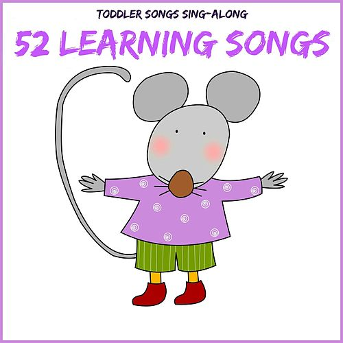 Toddler Songs Sing Along - 52 Learning Songs de The Kiboomers