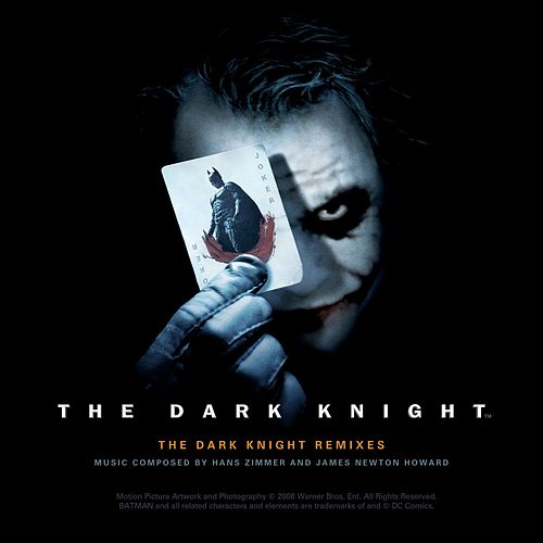 The Dark Knight Remixes EP by Hans Zimmer
