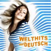 Welthits auf Deutsch by Various Artists