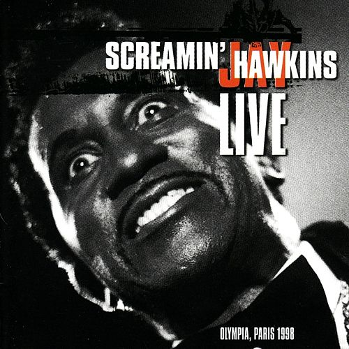 Play & Download Live at the olympia, paris 1998 by Screamin' Jay Hawkins | Napster